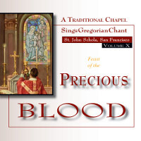 The Feast of the Precious Blood (Vol. 10): Includes Divine Office of Terce and Angelus