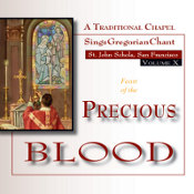 The Feast of the Precious Blood (Vol. 10) - Includes Divine Office of Terce and Angelus