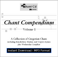 Chant Compendium 1 MP3 DOWNLOAD EDITION