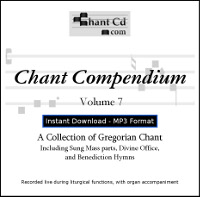 Chant Compendium 7 MP3 DOWNLOAD EDITION