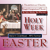 Holy Week and Easter (Volume 9) MP3 DOWNLOAD EDITION - A lay choir sings part of the liturgy for Holy Week and Easter