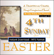 4th Sunday after Easter (Volume 6) MP3 DOWNLOAD EDITION - Includes Divine Office of Terce and a complete Sung Mass